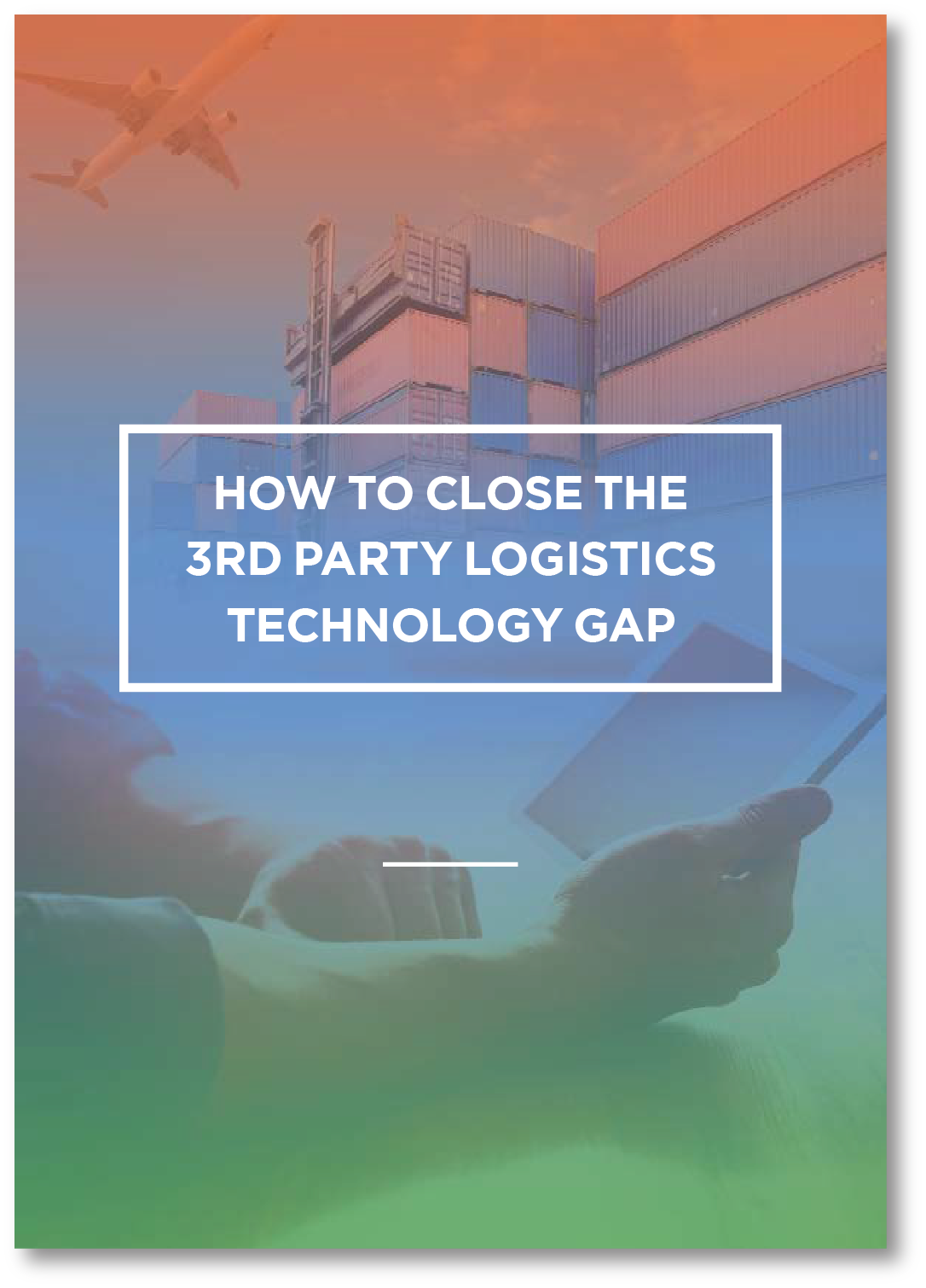 Cover page of Gravity white paper- Closing the 3rd Party Logistics Technology Gap